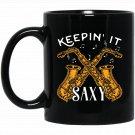 Keeping It Saxy Saxophone s Men Novelty Saxophone Gift Black  Mug Black Ceramic 11oz Coffee Tea Cup