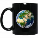 KEEP THE PLANET CLEAN - IT_S NOT URANUS with Earth Photo Black  Mug Black Ceramic 11oz Coffee Tea Cu