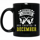 Funny Saxophone Legends Are Born In December Band Black  Mug Black Ceramic 11oz Coffee Tea Cup