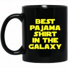 FUNNY PAJAMA Funny Humor Quote Sleeping Night Black  Mug Black Ceramic 11oz Coffee Tea Cup