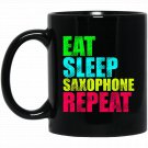 Funny Eat Sleep Saxophone Repeat Cool Band Gift Black  Mug Black Ceramic 11oz Coffee Tea Cup