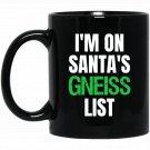 Funny Christmas Geology Geologist Holiday Humor Black  Mug Black Ceramic 11oz Coffee Tea Cup