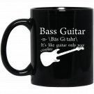 Funny Bass Guitar Definition Cool Vintage Black  Mug Black Ceramic 11oz Coffee Tea Cup
