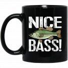 Funny Bass Fishing for Men - Nice Bass! Black  Mug Black Ceramic 11oz Coffee Tea Cup