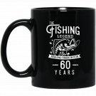 Fishing Legend 60 Years Old Birthday Gift for Fisherman Black  Mug Black Ceramic 11oz Coffee Tea Cup