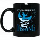 Fisherman Gifts Outfit Rather Be Fishing Graphic Black  Mug Black Ceramic 11oz Coffee Tea Cup