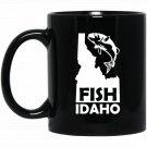 Fish Idaho Fishing Funny Fishing Apparel Black  Mug Black Ceramic 11oz Coffee Tea Cup