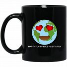 Emoji Earth March For Science Earth Day Black  Mug Black Ceramic 11oz Coffee Tea Cup