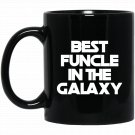 Best Funcle In The Galaxy Black  Mug Black Ceramic 11oz Coffee Tea Cup