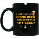 Beekeeper Beekeeping Hang With My Bees Black  Mug Black Ceramic 11oz Coffee Tea Cup