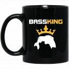 Bass King - Funny Fishing Black  Mug Black Ceramic 11oz Coffee Tea Cup