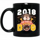 2018 The Year Of Dog Funny Chinese New Year Black  Mug Black Ceramic 11oz Coffee Tea Cup