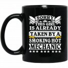 This Girl Is Already Taken By A Hot Mechanic Black  Mug Black Ceramic 11oz Coffee Tea Cup