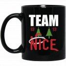 Team Nice Couple Matching Outfit Christmas Black  Mug Black Ceramic 11oz Coffee Tea Cup