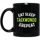 Taekwondo and Repea Gift for Taekwondo Martial Art Black  Mug Black Ceramic 11oz Coffee Tea Cup