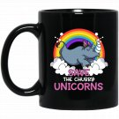 Save The Chubby Unicorns Magical Rhino Rainbow Party Black  Mug Black Ceramic 11oz Coffee Tea Cup