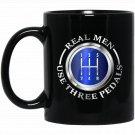 Real Men Use Three Pedals Race Car Mechanic Gift Men Black  Mug Black Ceramic 11oz Coffee Tea Cup