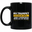 Proud Trumpeter s for Women Men Black  Mug Black Ceramic 11oz Coffee Tea Cup