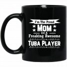 Proud Mom Awesome Tuba Player Marching Band Black  Mug Black Ceramic 11oz Coffee Tea Cup