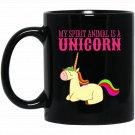 My Spirit Animal Is A Unicorn Black  Mug Black Ceramic 11oz Coffee Tea Cup