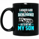 My Son Racing Partner Race Car Racing Auto Black  Mug Black Ceramic 11oz Coffee Tea Cup