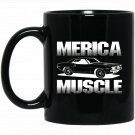 Merica Muscle Car - Unisex American Muscle Car Black  Mug Black Ceramic 11oz Coffee Tea Cup