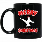 Karate Christmas Gifts - Funny Merry Christmas Karate Black  Mug Black Ceramic 11oz Coffee Tea Cup