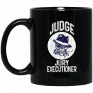 JUDGE JURY EXECUTIONER Motorcycles Skull Bones Black  Mug Black Ceramic 11oz Coffee Tea Cup