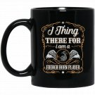 I Think Therefore I Am A French Horn Player Black  Mug Black Ceramic 11oz Coffee Tea Cup