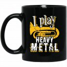 I Play Heavy Metal Tuba Funny Band Distressed Black  Mug Black Ceramic 11oz Coffee Tea Cup