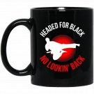 Headed for Black - Funny Karate s Black  Mug Black Ceramic 11oz Coffee Tea Cup