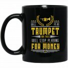 Funny Trumpet Player Band Musician Christmas Gift Black  Mug Black Ceramic 11oz Coffee Tea Cup