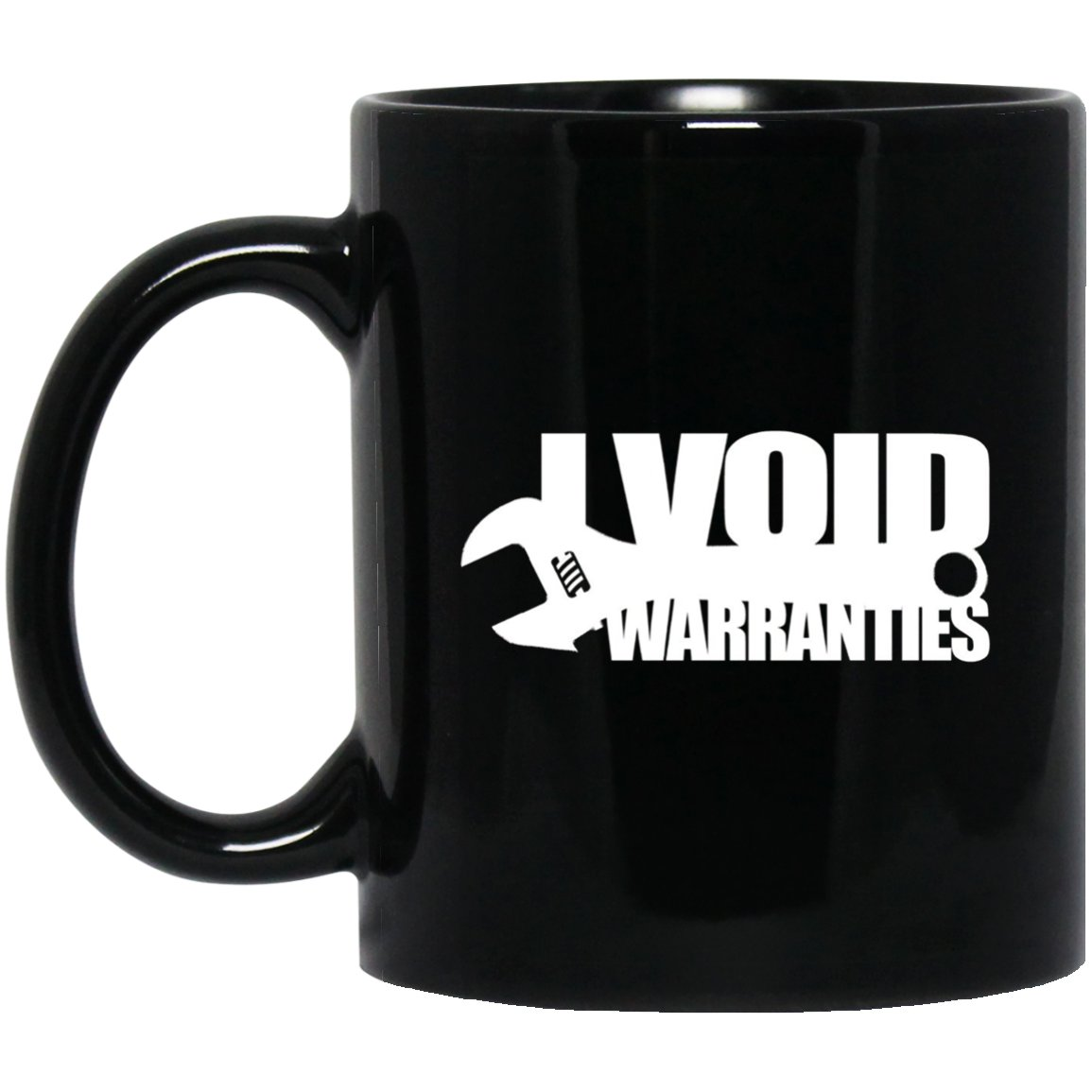 Funny Mechanic I Void Warranties Black  Mug Black Ceramic 11oz Coffee Tea Cup