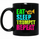 Funny Eat Sleep Trumpet Repeat School Band Gift Black  Mug Black Ceramic 11oz Coffee Tea Cup
