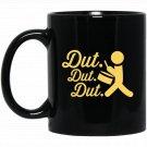 Funny Dut Dut Dut. Drum Sticks Christmas Pajamas Black  Mug Black Ceramic 11oz Coffee Tea Cup