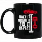 Funny car mechanic quote - car lover gift Black  Mug Black Ceramic 11oz Coffee Tea Cup