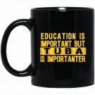 Education is important but tuba is importanter (2) Black  Mug Black Ceramic 11oz Coffee Tea Cup