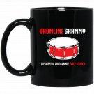 Drum Grammy , Funny Cute Marching Band Gift Black  Mug Black Ceramic 11oz Coffee Tea Cup