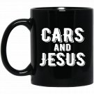 CARS AND JESUS Christian Car Lover Gift Black  Mug Black Ceramic 11oz Coffee Tea Cup