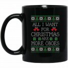 All I Want For Christmas Are More Oboes Black  Mug Black Ceramic 11oz Coffee Tea Cup