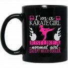 A Karate Girl Just Like Normal Girl Except Much Cooler Black  Mug Black Ceramic 11oz Coffee Tea Cup
