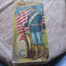 OUR ARMY ALFHABET BOOK LOVELY ILLUSTRATIONS 1911