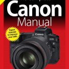 The Complete Canon Camera Manual - 3rd Edition 2019 - pdf download