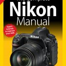The Complete Nikon Manual - 3rd Edition 2019 - pdf download