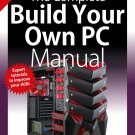The Complete Build Your Own PC Manual - 3rd Edition 2019 - pdf download