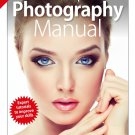 The Complete Digital Photography Manual - 3rd Edition 2019 - pdf download