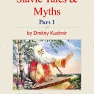 The Slavic Way book 6 - Slavic Tales & Myths part 1 (digital download)