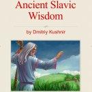 The Slavic Way book 10 - Ancient Slavic Wisdom (digital download)