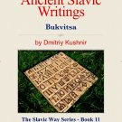 The Slavic Way book 11 - Ancient Slavic Writings - Bukvitsa (digital download)