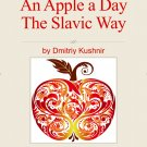 The Slavic Way book 12 - An Apple a Day The Slavic Way (digital download)